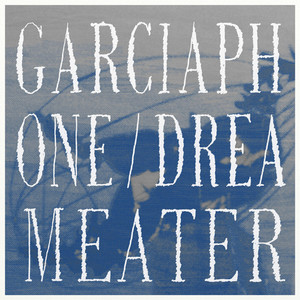 Garciaphone - Dreameater