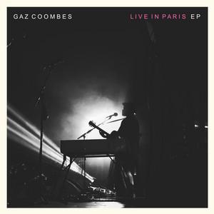 Gaz Coombes - Gaz Coombes Live In Paris – Ep