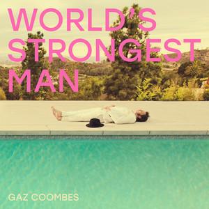 Gaz Coombes - World's Strongest Man