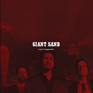 Giant Sand - Cover Magazine (25th Anniversary Edition)