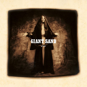 Giant Sand - Glum (expanded Edition)