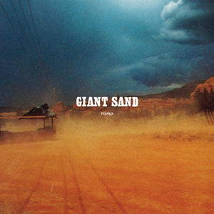 Giant Sand - Ramp (25th Anniversary Edition)