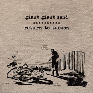 Giant Sand - Return To Tucson