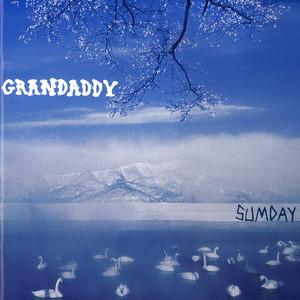 Grandaddy - Sumday