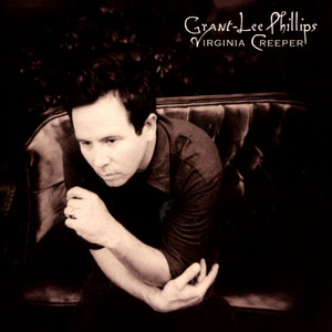 Grant-Lee Phillips - Virginia Creeper