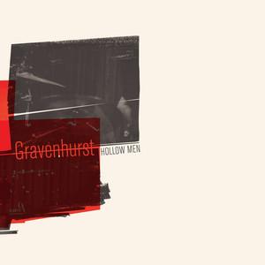 Gravenhurst - Hollow Men