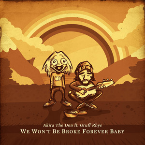Gruff Rhys - We Won't Be Broke Forever Baby