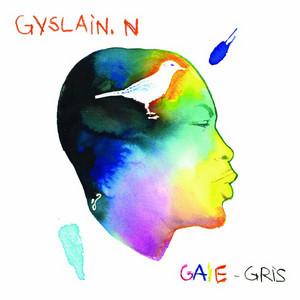 Gyslain.N - Gaie-gris – Ep