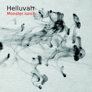 Helluvah - Monster Lunch