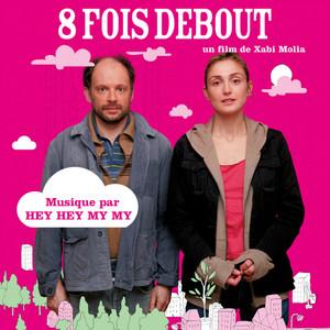 Hey Hey My My - 8 Fois Debout (bande Originale Du Film)