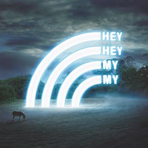 Hey Hey My My - Hey Hey My My
