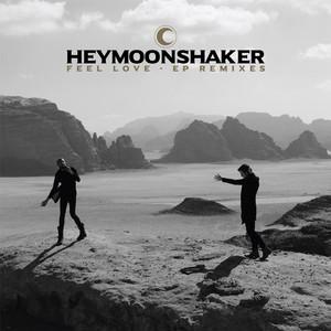 Heymoonshaker - Feel Love: Remixes Ep