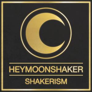 Heymoonshaker - Shakerism (definitive Edition)