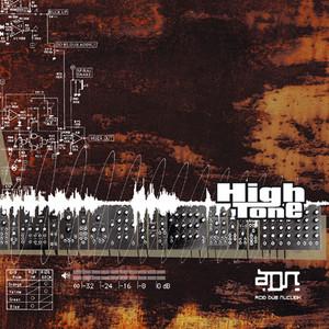 High Tone - Adn (acid Dub Nukleic)