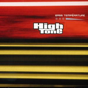 High Tone - Bass Température