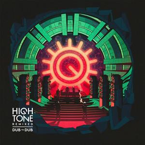 High Tone - Dub To Dub (high Tone Remixed Dub To Dub)
