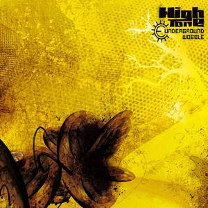 High Tone - Underground Wobble