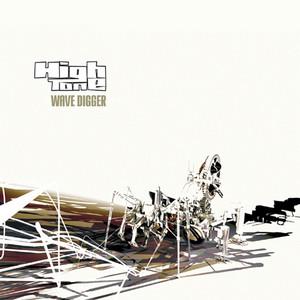 High Tone - Wave Digger