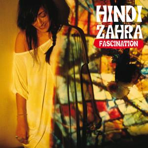Hindi Zahra - Fascination
