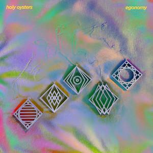 Holy Oysters - Egonomy
