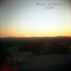 House of Wolves - Flight (acoustic Version)