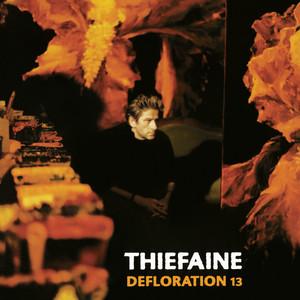 Hubert-Félix Thiéfaine - Défloration 13