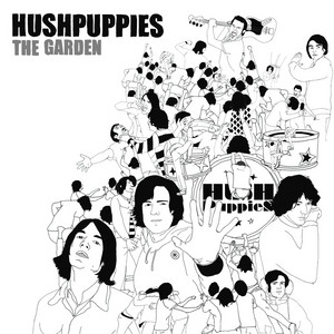 Hushpuppies - The Garden – Ep