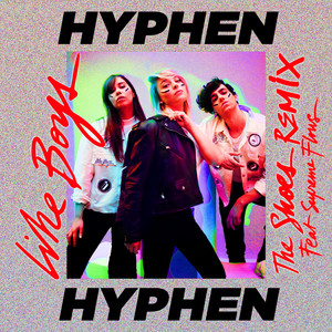 Hyphen Hyphen - Like Boys (feat. Suprême Flows) [the Shoes Remix]