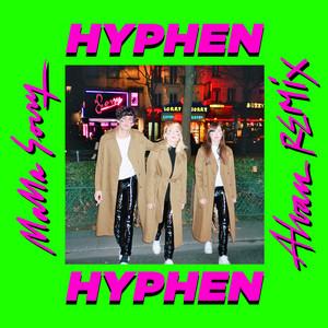 Hyphen Hyphen - Mama Sorry (alvan Remix)