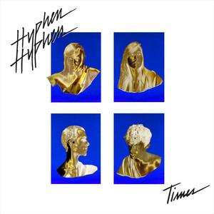 Hyphen Hyphen - Times