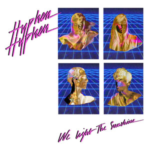 Hyphen Hyphen - We Light The Sunshine (remix)