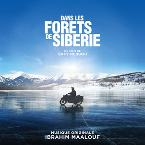 Ibrahim Maalouf - Dans Les Forêts De Sibérie (bande Originale Du Film)