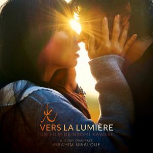 Ibrahim Maalouf - 光 – Vers La Lumière (bande Originale Du Film)