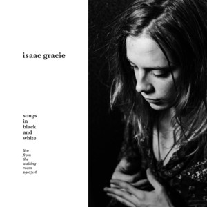 Isaac Gracie - Songs In Black And White (live From The Waiting Room, 29.07….