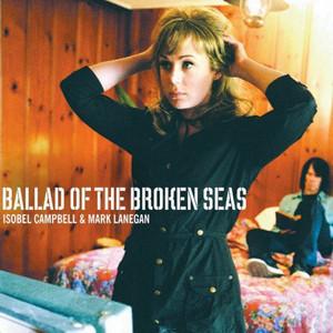 Isobel Campbell - Ballad Of The Broken Seas