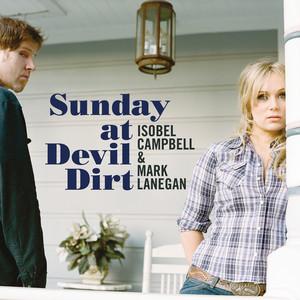 Isobel Campbell - Sunday At Devil Dirt