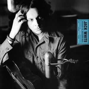 Jack White - Jack White Acoustic Recordings 1998 – 2016