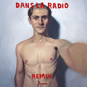 Jacques - Dans La Radio (remix)