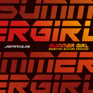 Jamiroquai - Summer Girl (mack Brothers Brighton Bunker Remixes)
