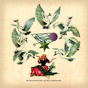 Jane Weaver - The Fallen By Watchbird