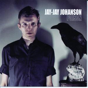 Jay-Jay Johanson - Poison