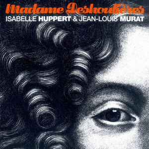 Jean-Louis Murat - Madame Deshoulieres