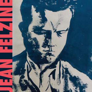 Jean Felzine - Mes Amis Dans Le Rock