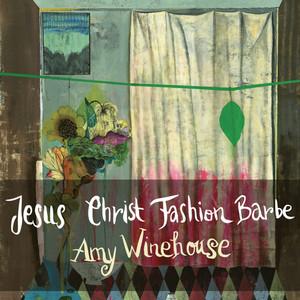 Jesus Christ Fashion Barbe - Amy Winehouse