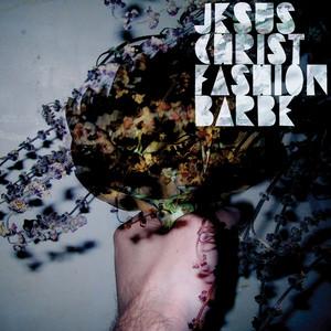 Jesus Christ Fashion Barbe - Jesus Christ Fashion Barbe
