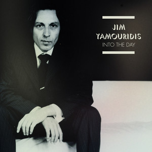 Jim Yamouridis - Into The Day
