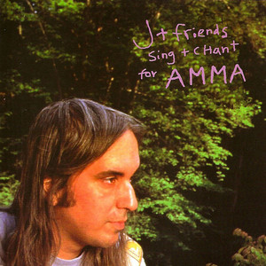 J Mascis - J & Friends Sing & Chant For Amma