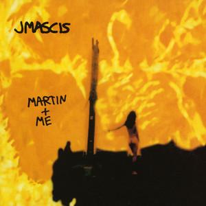 J Mascis - Martin + Me