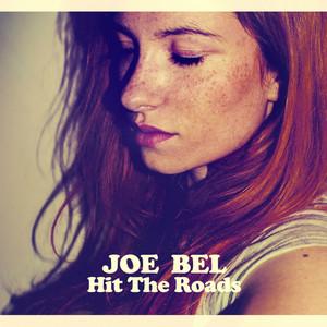 Joe Bel - Hit The Roads