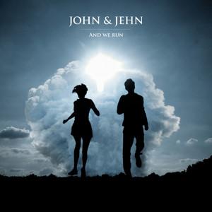 John & Jehn - And We Run (radio Edit)